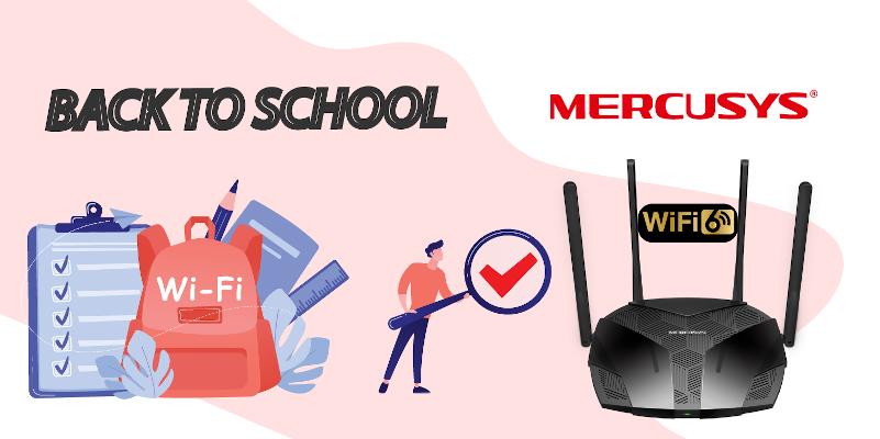 Back to school Mercusys wi-fi 6