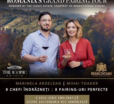 Brâncoveanu Vinars și The Iconic Estate invită consumatorii în Romania's Grand Pairing Tour – o campanie semnată de Alexandrion Group și Foodwise Marketing