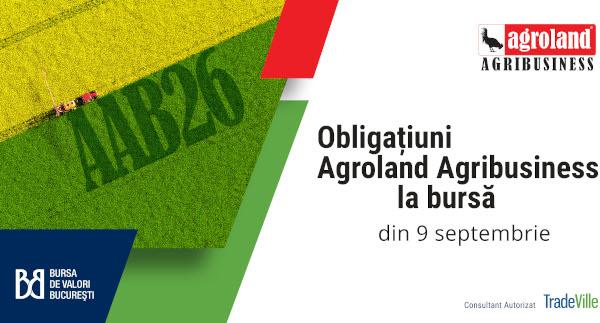 Agroland Agribusiness listează obligațiuni de 10 milioane de lei la bursă