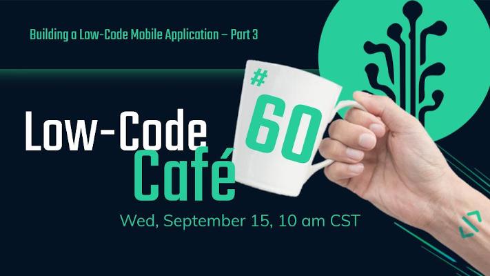 Plant An App Low-Code Café 60