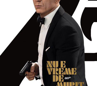 """No Time to Die / Nu e vreme de murit"", – Bond revine, așteptarea ia sfârșit!"