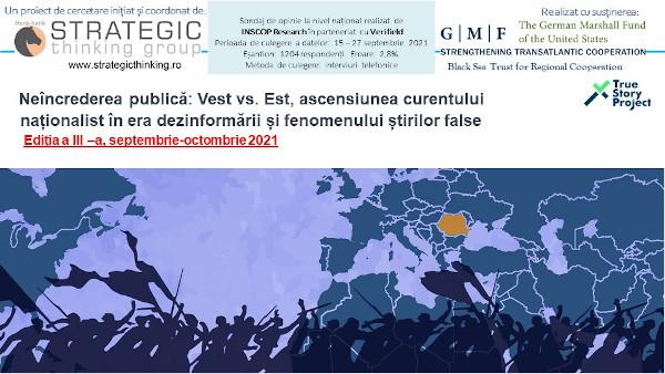 Neîncrederea publică: Vest vs. Est, ascensiunea curentului naționalist în era dezinformării și fenomenului știrilor false – Ediția a III-a