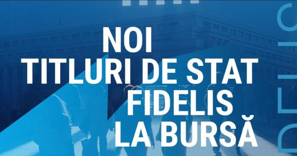 Ministerul Finanțelor listează la BVB o nouă emisiune de titluri de stat FIDELIS, cu 3 scadențe diferite și în valoare cumulată de aproape 943 milioane lei