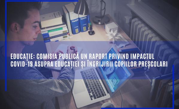 Educație: Comisia publică un raport privind impactul COVID-19 asupra educației și îngrijirii copiilor preșcolari